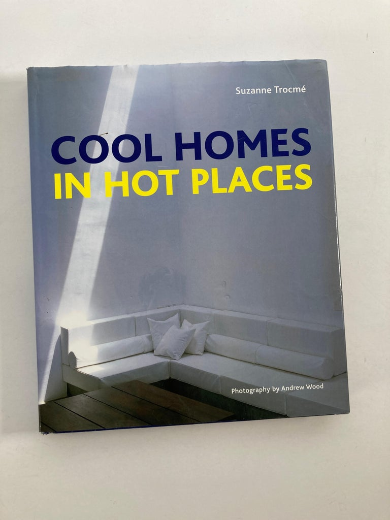 Cool Homes in Hot Places Hardcover, November 7, 2006 by Suzanne Trocme (Author) Cool Homes in Hot Places showcases real homes from the hottest territories around the world. Featuring a wide variety of environments and styles, from wilderness to