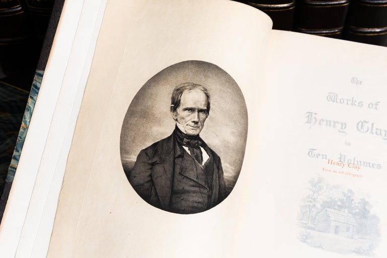 Henry Clay, The Works, Comprising His Life, Correspondence and Speeches In Good Condition For Sale In New York, NY