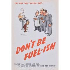 H. M. Bateman Don't be Fuel-ish (the Man who...) Original Vintage Poster WW2