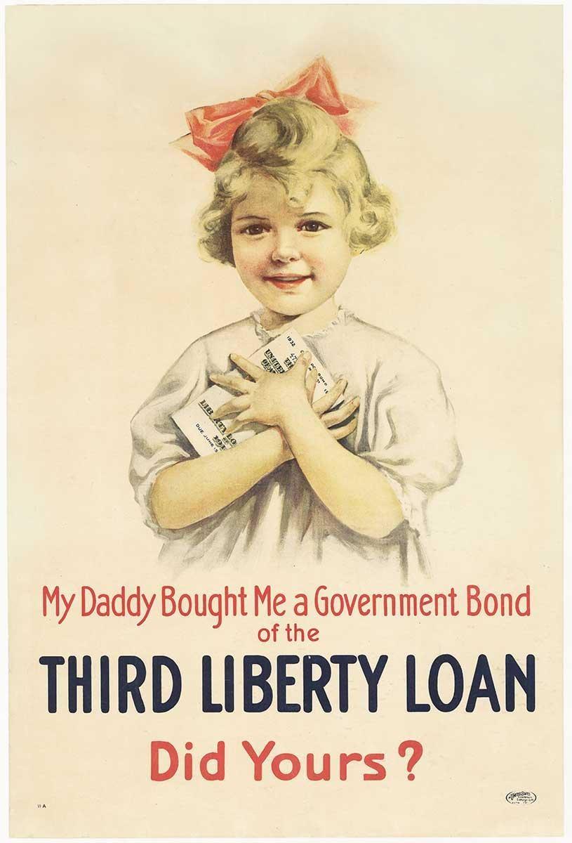 Third Liberty Loan, My Daddy Bought Me a Government Bond original World War 1