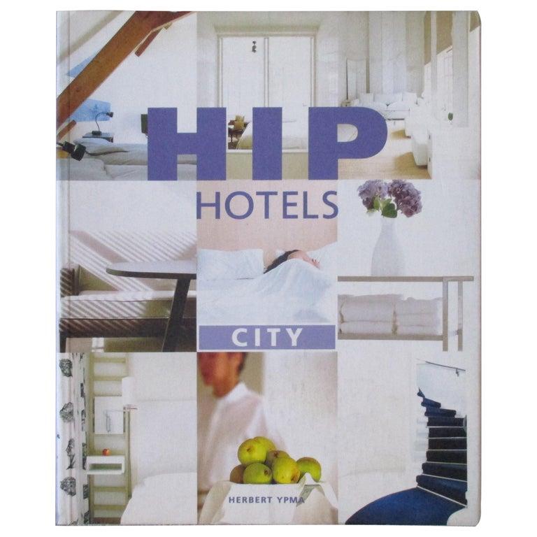 Hip Hotels Paperback Book For Sale