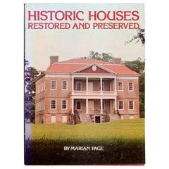 Historic Houses Restored and Preserved by Marian Page, 1st Ed and 1st Printing