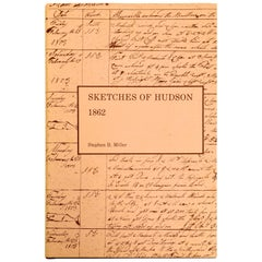 Historical Sketches of Hudson, Embracing the Settlement of the City