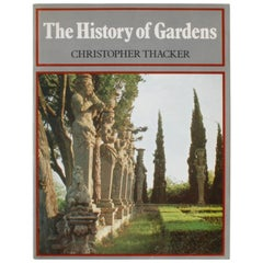 History of Gardens by Christopher Thacker