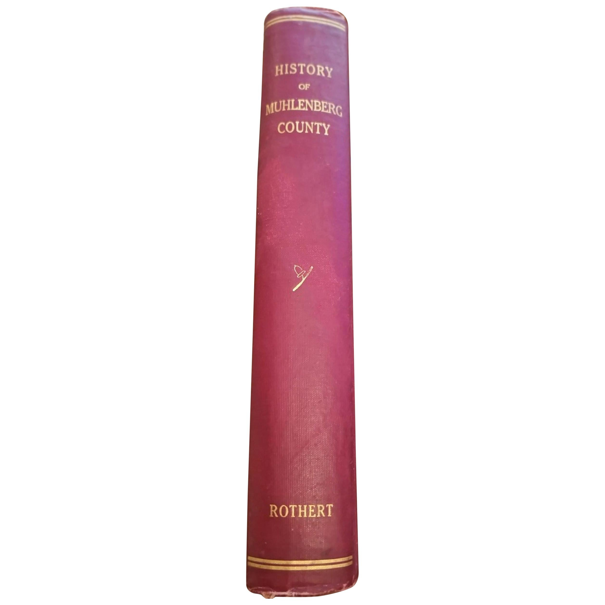 History of Muhlenberg County Kentucky by O.A. Rothert 1913