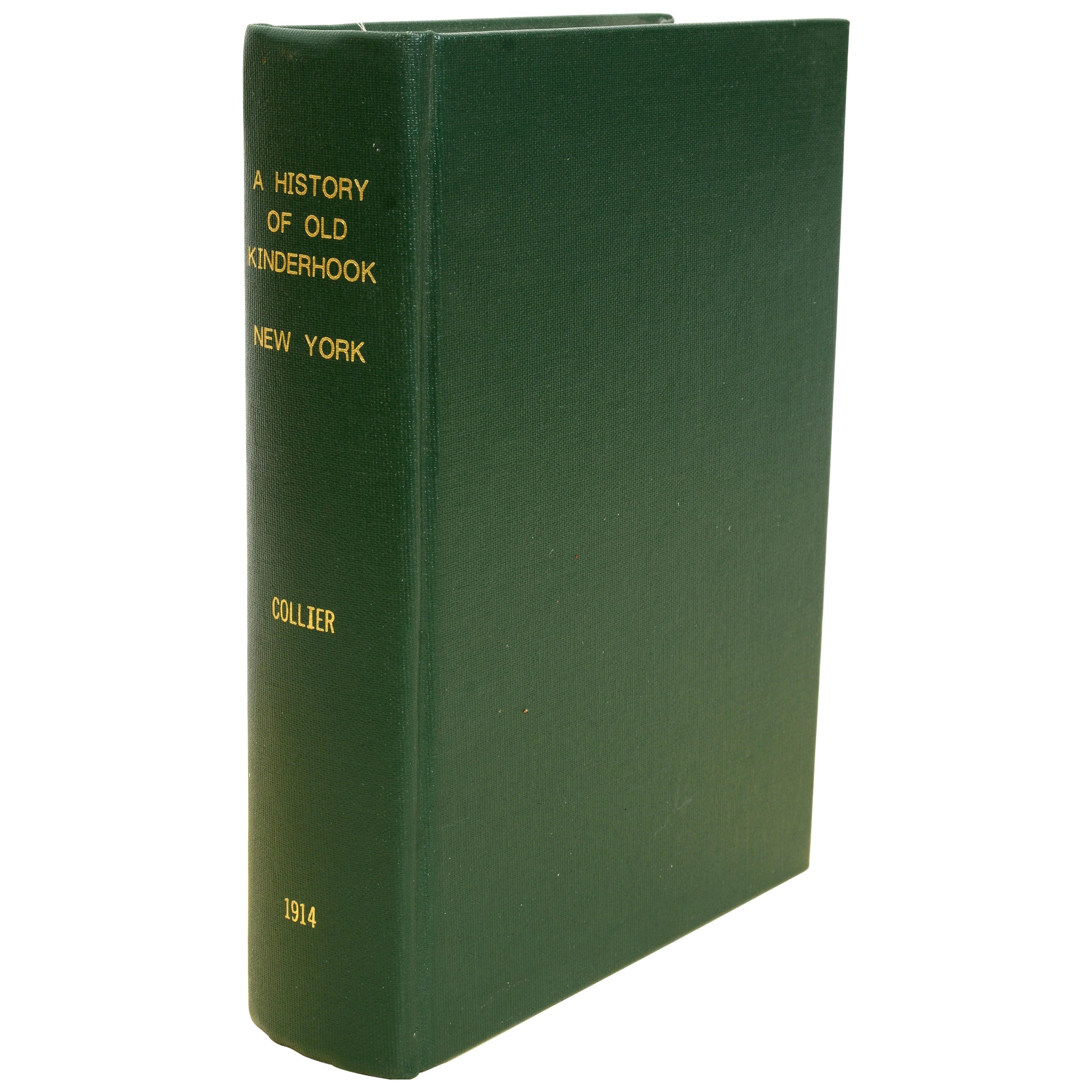 History of Old Kinderhook by Edward Augustus Collier