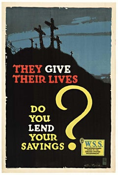 They Give Their Lives original World War 1 vintage poster
