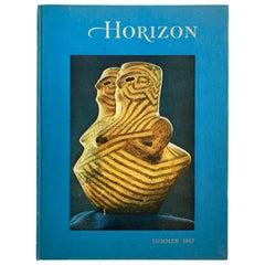 Horizon Magazine, A Magazine of the Arts, Summer 1967 Hardcover Book