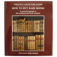 How to Buy Rare Books by William Rees-Mogg, First Edition
