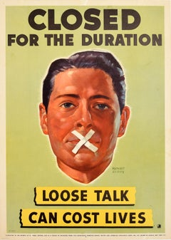 Original Vintage Poster Closed For The Duration Loose Talk Can Cost Lives WWII