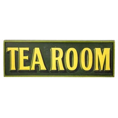 "Huge Early 20th Century English ""Tea Room"" Sign"