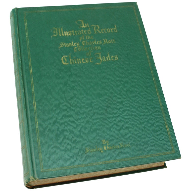 Illustrated Book of The Stanley Charles Nott Collection of Chinese Jades For Sale