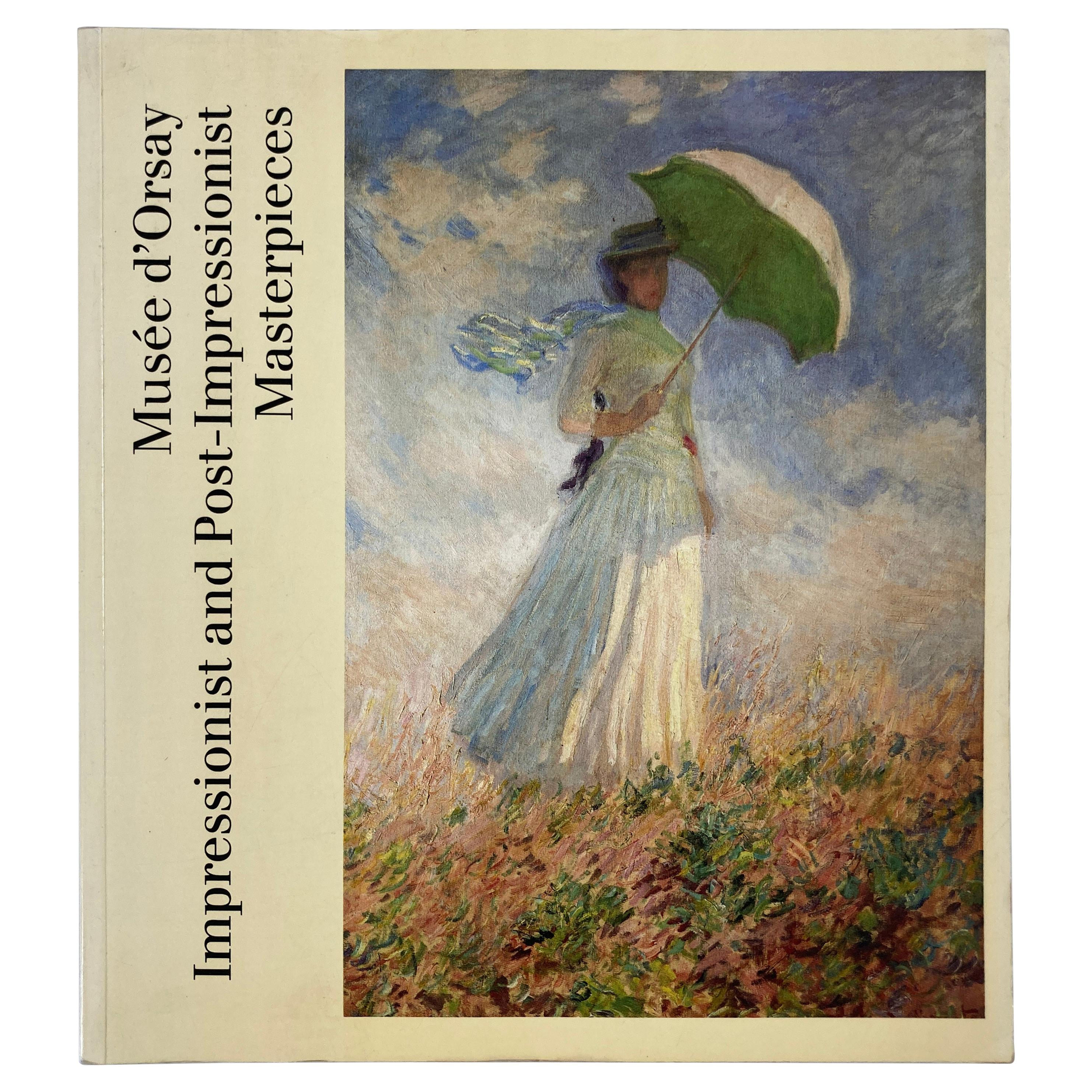 Impressionist and Post-Impressionist Masterpieces at the Musee d'Orsay Book