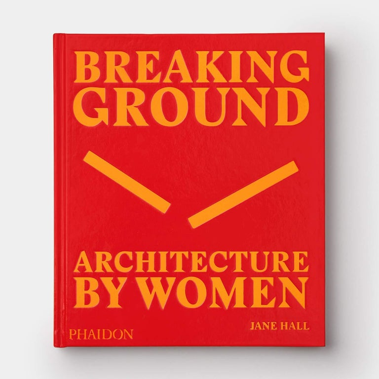 In Stock in Los Angeles, Breaking Ground Architecture by Women, by Jane Hall In New Condition For Sale In Beverly Hills, CA