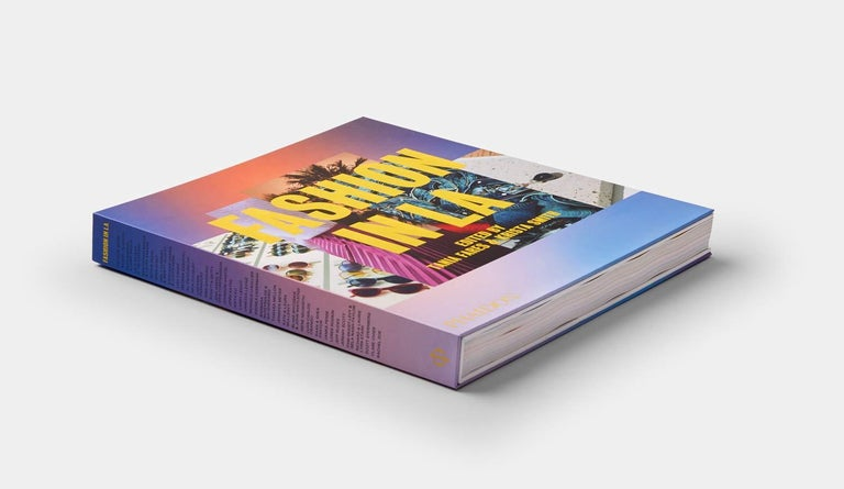 Fashion in LA (Hardcover) by Tania Fares & Krista Smith In stock in Los Angeles  The first book to document Los Angeles's remarkable explosion onto the global fashion scene  New York, London, Milan, Paris ... and now, Los Angeles. Thanks to its