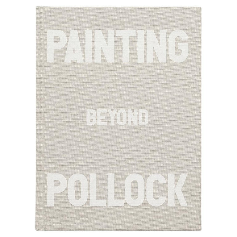 In Stock in Los Angeles, Painting Beyond Pollock by Morgan Falconer For Sale