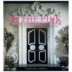"""""""In the Pink: Dorothy Draper"""" Monograph by Carleton Varney, Signed"""