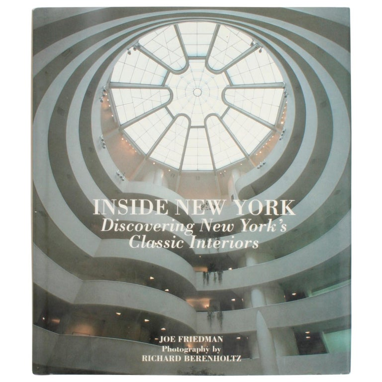 Inside New York, Discovering New York's Classic Interiors, First Edition For Sale