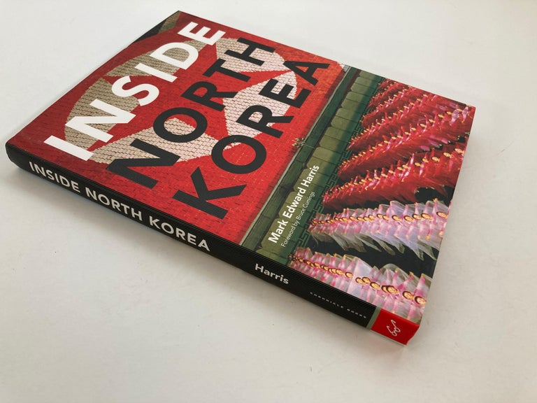 Inside North Korea Harris, Mark Edward; Cumings, Bruce This is a beautiful large library or coffee table book Title: Inside North Korea Publisher: Chronicle Books Publication Date: 2007 Binding: Hardcover Book Condition: As New About the