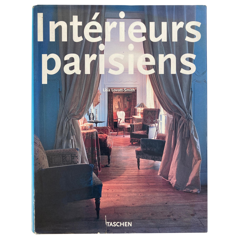 Interieurs Parisiens by Lisa Lovatt-Smith Parisian Interiors Coffee Table Book