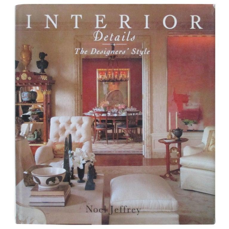 Interior Details Hardcover Book by Noel Jeffrey For Sale