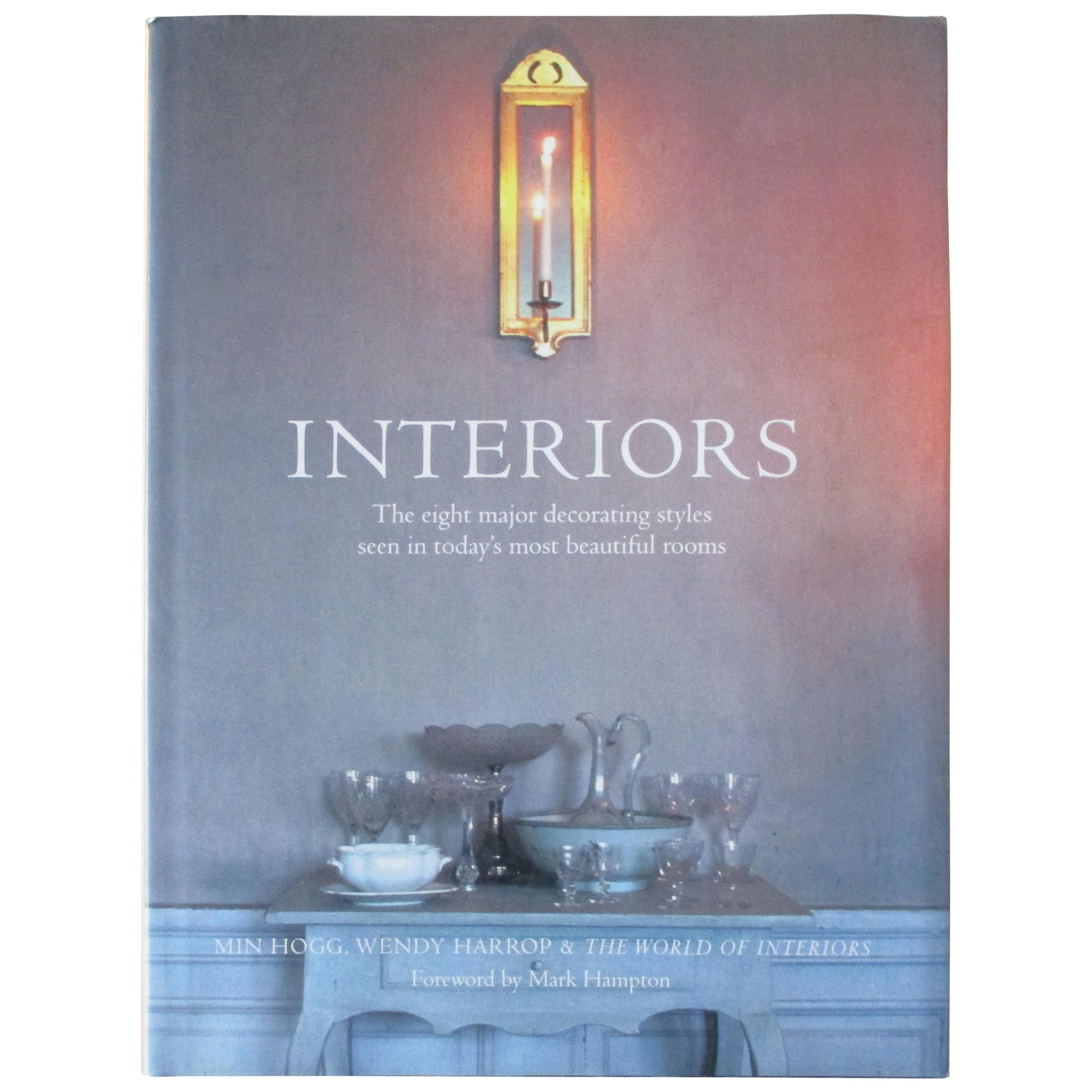 Interiors, the Eight Major Decorating Styles Seen in Today's Most Beautiful Room