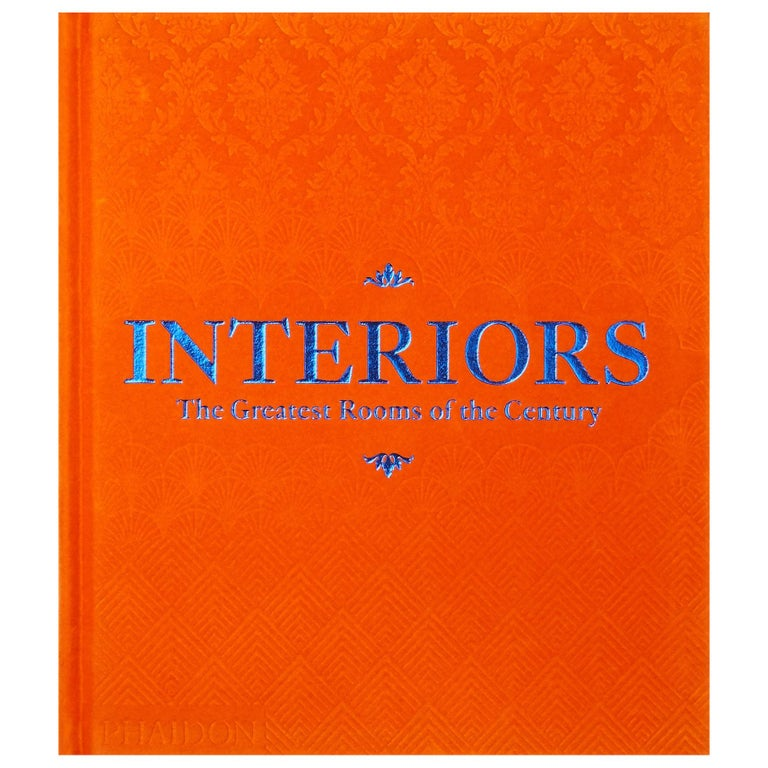 Interiors The Greatest Rooms of the Century 'Orange Edition'