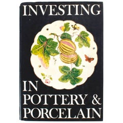 Investing in Pottery and Porcelain by Hugo Morley-Fletcher, First Edition