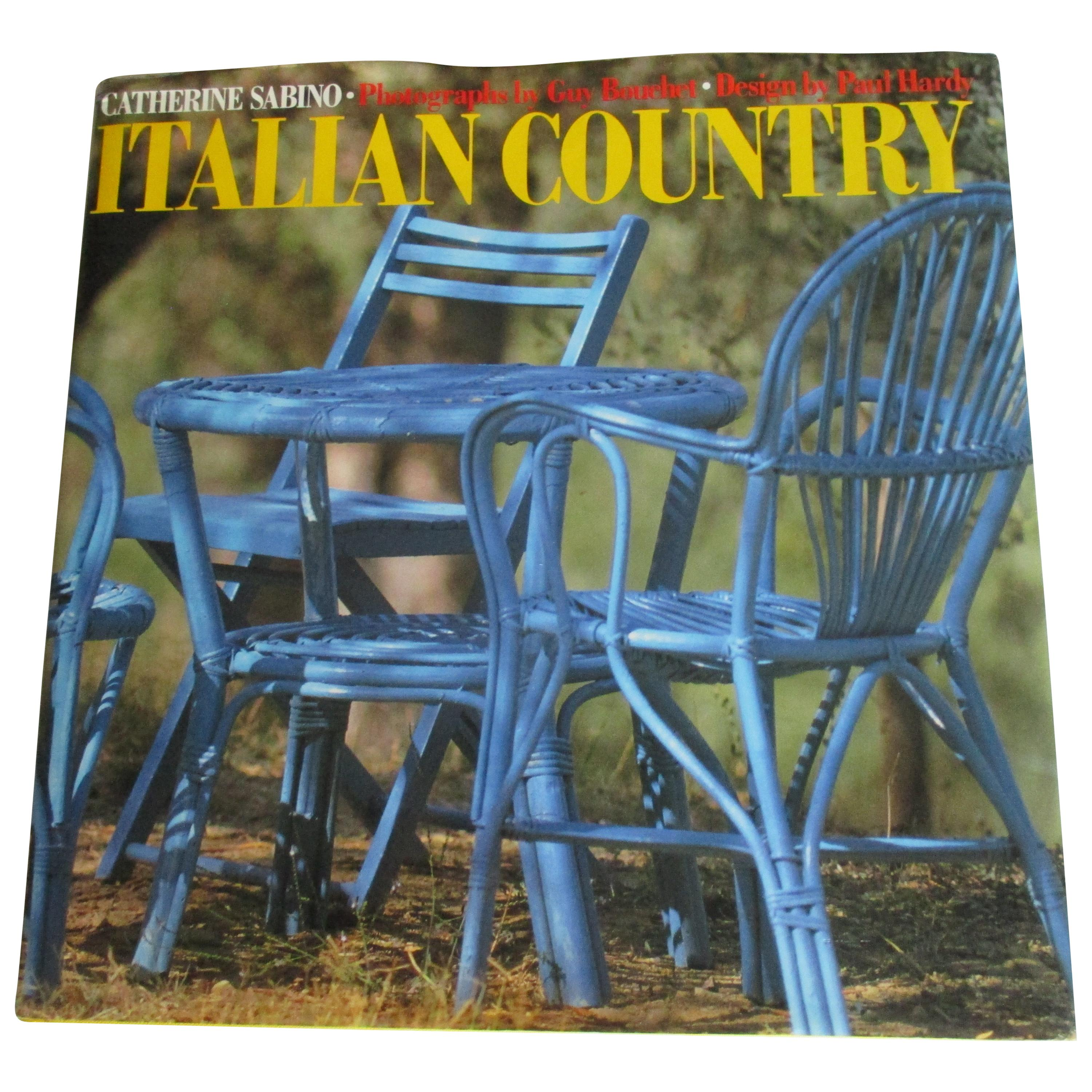 Italian Country Decorating Hardcover Book by Catherine Sabino