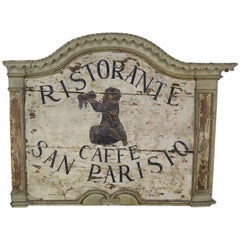 "Italian Painted ""Ristorante Caffe San Parisio"" Sign"