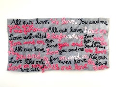 All Our Love - love narrative embroidery white and pink on grey vintage fabric