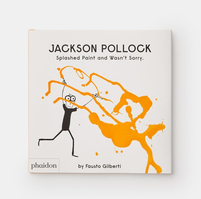 A clever, charmingly quirky portrayal of painter Jackson Pollock – and the first in a series of picture-book biographies of contemporary artists Jackson Pollock was unlike any other painter. Instead of sitting in front of an easel with brushes, he