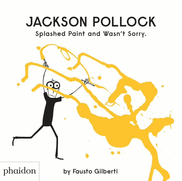 Jackson Pollock Splashed Paint and Wasn't Sorry For Sale 2