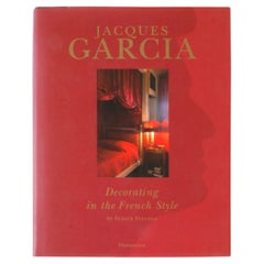 """""""Jacques Garcia, Decorating in the French Style"""" Book by Franck Ferrand"""