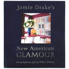 Jamie Drake's New American Glamour, First Edition