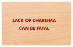 Lack of Charisma Can be Fatal -- Print, Postcards, Truisms by Jenny Holzer