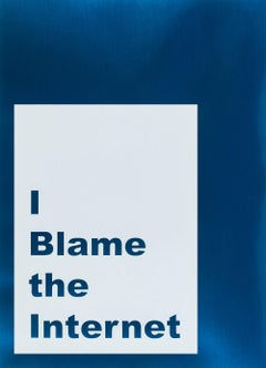 I Blame the Internet -- Screen Print, Text Art, Contemporary by Jeremy Deller