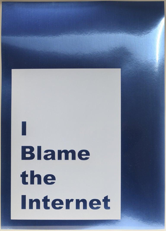 Jeremy Deller, I Blame the Internet, screenprint, signed, 2014 - Print by Jeremy Deller
