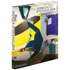 Jessica Stockholder Revised and Expanded Phaidon Contemporary Artists Series