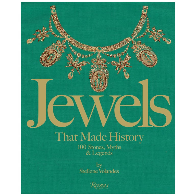 Jewels That Made History: 101 Stones, Myths, and Legends For Sale