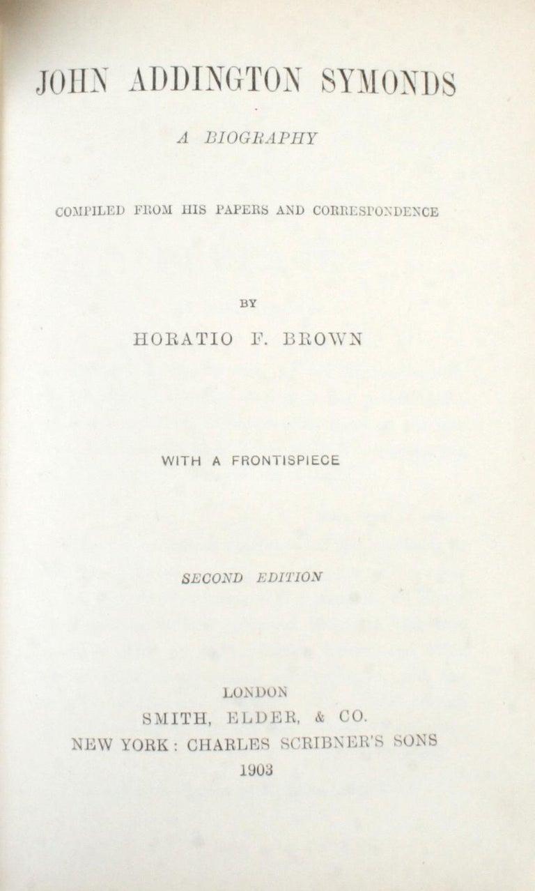 American John Addington Symonds: A Biography, 1st Ed For Sale