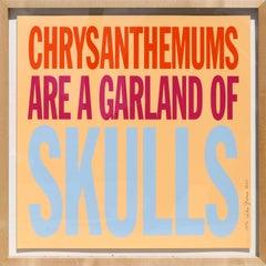 Chrysanthemums Are a Garland of Skulls, Pop Art Screenprint by John Giorno