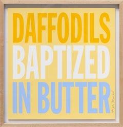 Daffodils Baptized in Butter, Pop Art Screenprint by John Giorno