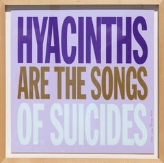 Hyacinths are the Songs of Suicides, Pop Art Screenprint by John Giorno