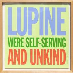 Lupine Were Self-Serving and Unkind, Pop Art Screenprint by John Giorno