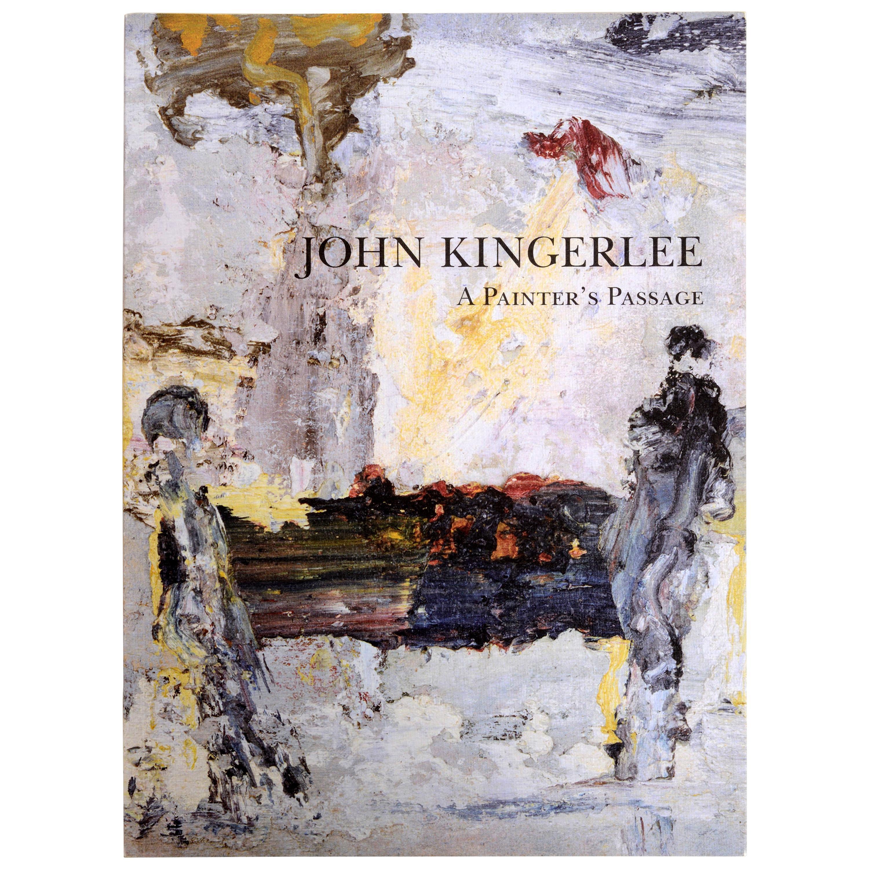 John Kingerlee A Painter's Passage, by Jonathan Bennington 1st Ed
