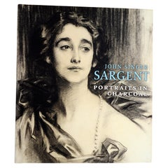 John Singer Sargent Portraits in Charcoal, by Richard Ormond, 1st Ed