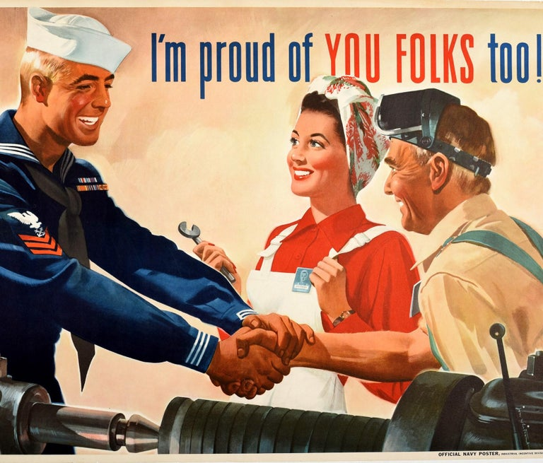 Original Vintage Poster I'm Proud Of You Folks Too WWII US Navy Home Front Work - Print by Jon Whitcomb