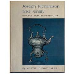 Joseph Richardson and Family Philadelphia Silversmiths Book