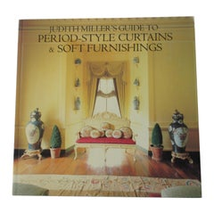 Judith Miller Guide to Period Style Curtains and Soft Furnishings